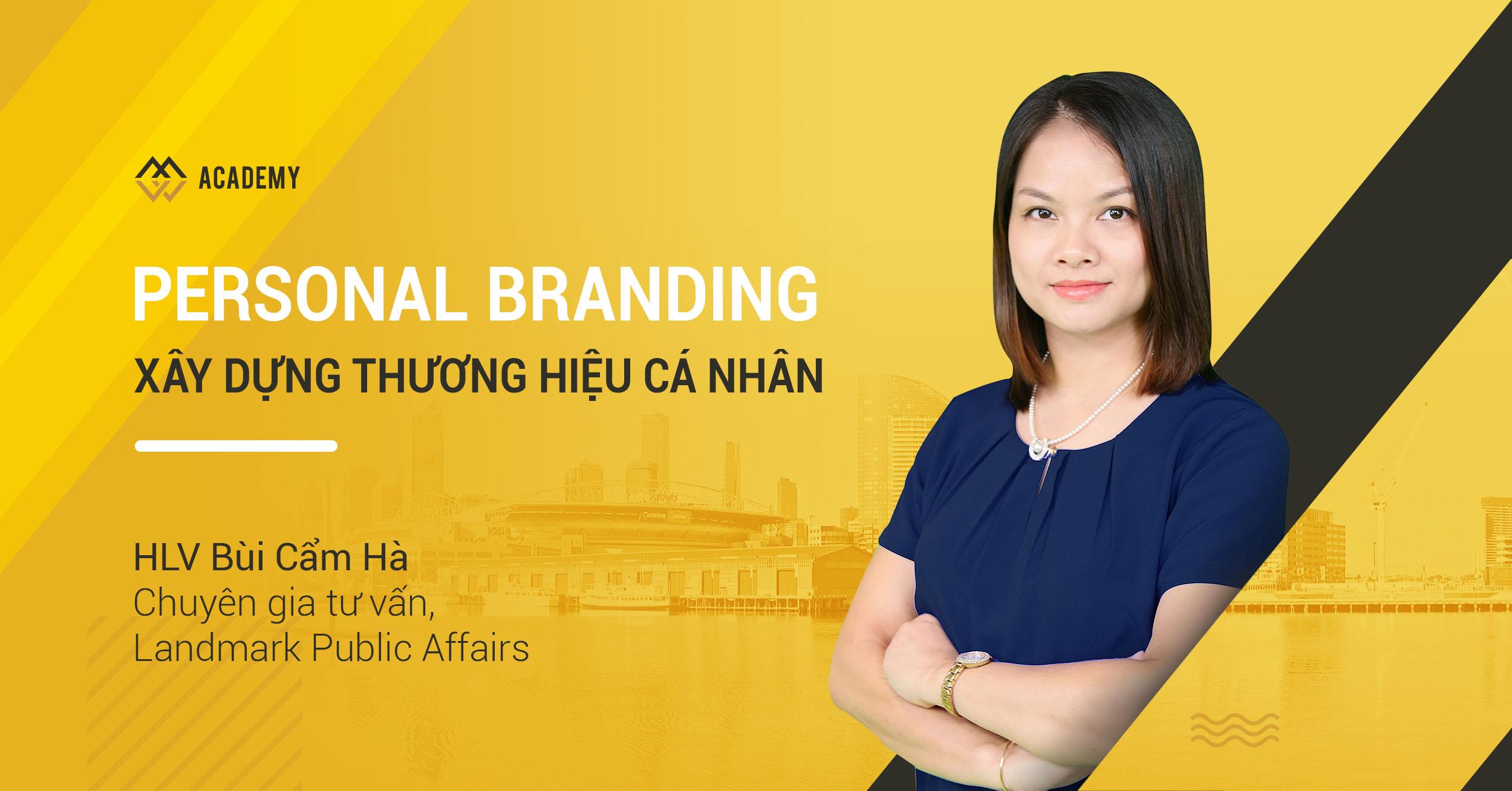 Xây dựng Thương hiệu Cá nhân - Personal Branding