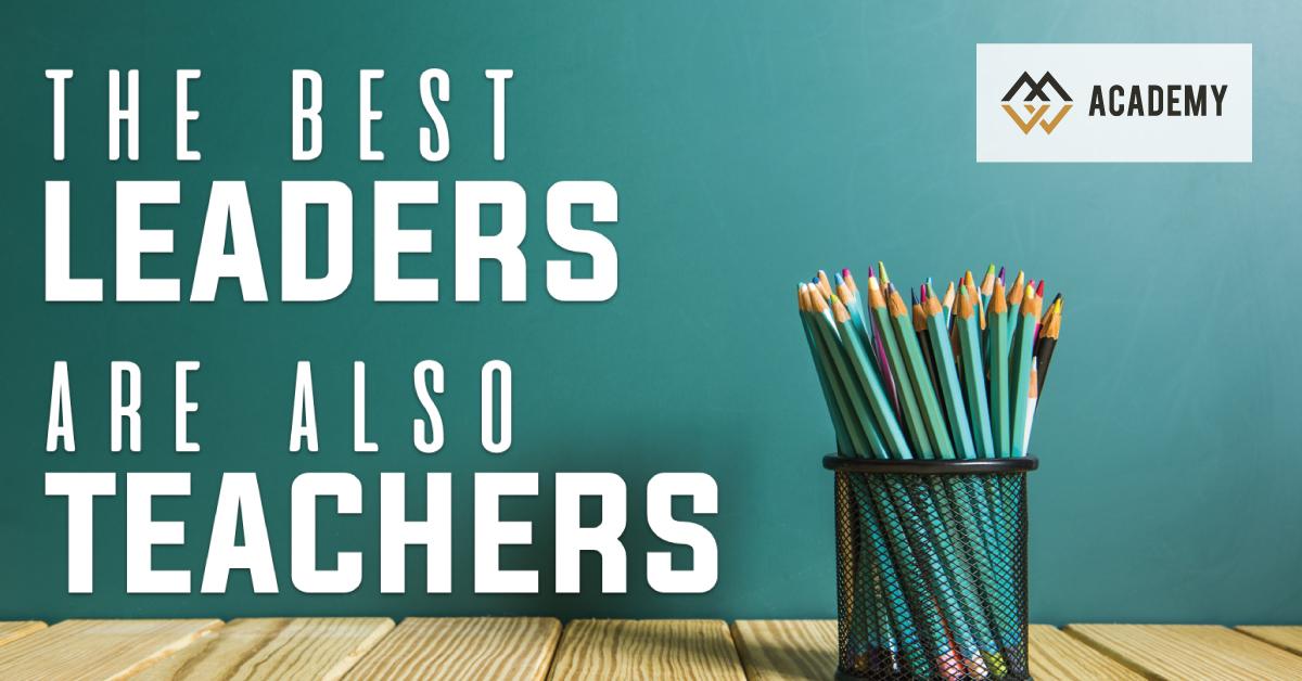 lãnh đạo giỏi cũng là thầy giỏi