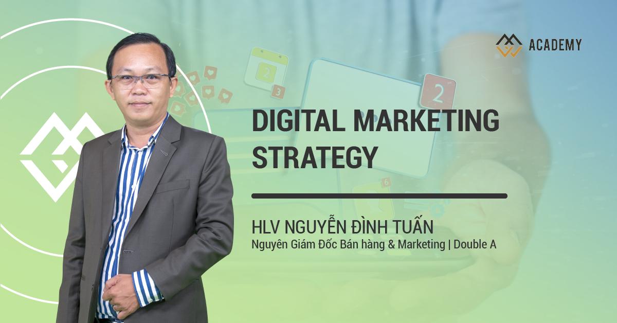 Chiến Lược Marketing Số - Digital Marketing Strategy