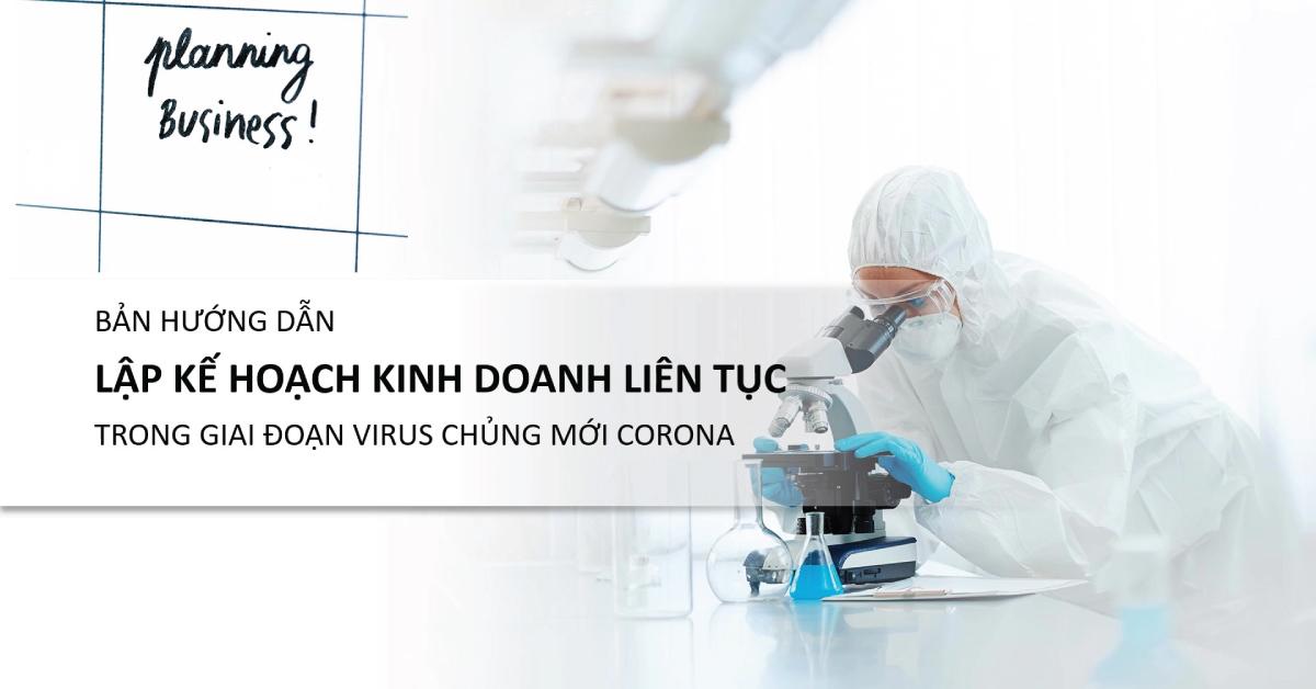 Video hướng dẫn: Lập Kế Hoạch Kinh Doanh Liên Tục trong giai đoạn khủng hoảng Virus Corona