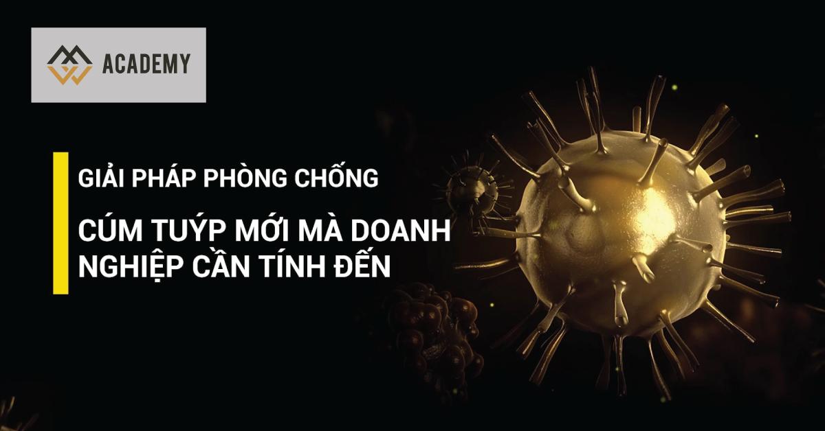 Giải pháp phòng chống cúm tuýp mới cho doanh nghiệp - nCoV 2019